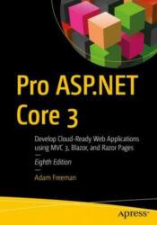 Pro ASP. NET Core 3 - Adam Freeman (ISBN: 9781484254394)