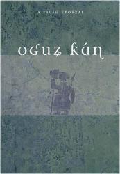 Oguz kán (ISBN: 9789638775597)