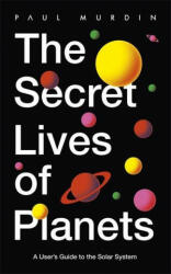 The Secret Lives of Planets (ISBN: 9781529319408)