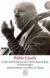 Pablo Casals - Licht und Schatten auf einem langen Weg (ISBN: 9783596214211)