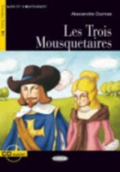 BLACK CAT - TROIS MOUSQUETAIRES + CD (B1) - Alexandr Dumas (ISBN: 9788853009050)