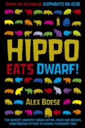 Hippo Eats Dwarf - Alex Boese (ISBN: 9781509823192)
