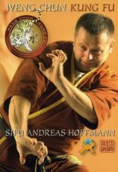 Weng Chun Kung Fu - Andreas Hoffmann (2012)
