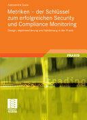 Metriken - Der Schlussel Zum Erfolgreichen Security Und Compliance Monitoring - Aleksandra Sowa, Stephen Fedtke (2011)