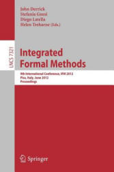 Integrated Formal Methods - John Derrick, Stefania Gnesi, Diego Latella, Helen Treharne (2012)