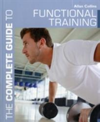Complete Guide to Functional Training (2012)