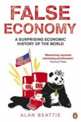 False Economy - Alan Beattie (ISBN: 9780141033709)