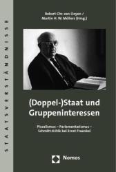 (Doppel-)Staat und Gruppeninteressen - Robert C. van Ooyen, Martin H. W. Möllers (2009)