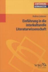Einführung in die interkulturelle Literaturwissenschaft - Andrea Leskovec (2011)