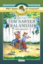 Tom Sawyer kalandjai - olvasmánynapl (ISBN: 9789635904174)