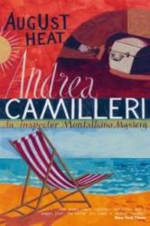 August Heat - Andrea Camilleri (ISBN: 9780330457309)