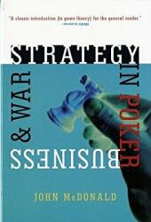 Strategy in Poker, Business & War (ISBN: 9780393314571)