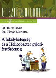 A FEKÉLYBETEGSÉG ÉS A HELICOBACTER PYLORI-FERTŐZÖTTSÉG (2007)