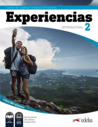 Experiencias internacional 2 Libro del alumno - Alonso Encina, Alonso Geni, Ortiz Susana (ISBN: 9788490813768)