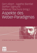 Aspekte Des Weber-Paradigmas - Festschrift Fur Wolfgang Schluchter (2006)