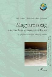 MAGYARORSZÁG A NEMZETKÖZI KÖRNYEZETPOLITIKÁBAN - AZ ÉGHAJLAT ÉS A BIOLÓGIAI SOKFÉLESÉG VÉDELME (2008)