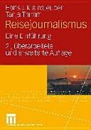 Reisejournalismus - Hans J. Kleinsteuber, Tanja Thimm (2008)
