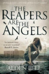Reapers are the Angels (ISBN: 9781447292265)
