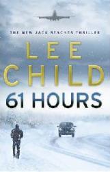 61 Hours (ISBN: 9780553818130)