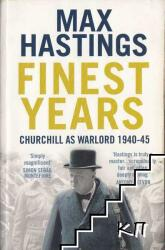 Finest Years - Max Hastings (ISBN: 9780007263684)