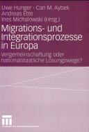 Migrations- Und Integrationsprozesse in Europa (2008)