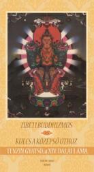 Tibeti buddhizmus / Kulcs a középső úthoz (2010)