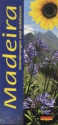 Sunflower Landschaften auf Madeira - John Underwood, Pat Underwood (2012)