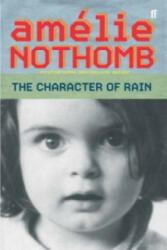 Character of Rain - Amélie Nothomb (2004)