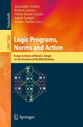Logic Programs, Norms and Action (2012)