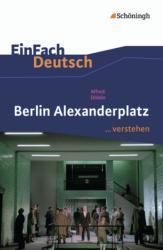 Alfred Döblin 'Berlin Alexanderplatz' - Alfred Döblin (2012)