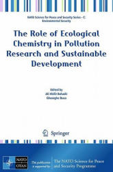 Role of Ecological Chemistry in Pollution Research and Sustainable Development (2009)