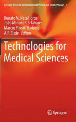 Technologies for Medical Sciences (2012)