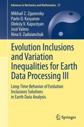 Evolution Inclusions and Variation Inequalities for Earth Data Processing III: Long-Time Behavior of Evolution Inclusions Solutions in Earth Data Ana (2012)