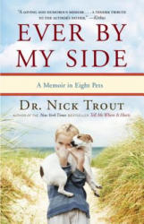 Ever by My Side - Nick Trout (2012)