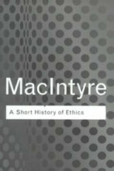 Short History of Ethics - Alistair MacIntyre (2002)