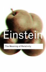 Meaning of Relativity - Albert Einstein (2003)