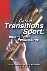 Career Transitions in Sport - International Perspectives (2006)