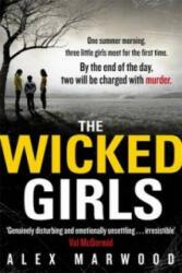 Wicked Girls - Alex Marwood (2012)