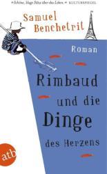 Rimbaud und die Dinge des Herzens (2012)