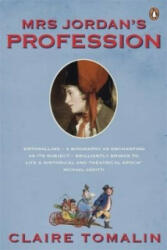 Mrs Jordan's Profession - Claire Tomalin (2012)