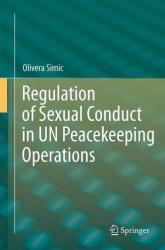 Regulation of Sexual Conduct in UN Peacekeeping Operations (2012)