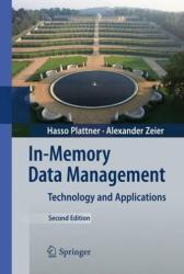 In-Memory Data Management - Hasso Plattner, Alexander Zeier (2012)