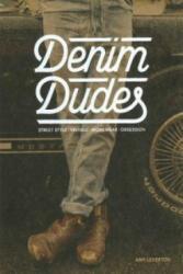 Denim Dudes (ISBN: 9781780674186)