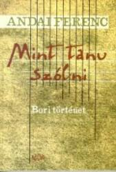 ANDAI FERENC - MINT TANU SZÓLNI (2003)