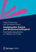 Intellektuelles Kapital Und Wettbewerbsfahigkeit - Eine Bestandsaufnahme Zu Theorie Und Praxis (2012)