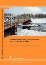 Domestication and Foreignization in Translation Studies - Alexandra Belikova, Hannu Kemppanen, Marja Jänis (2012)