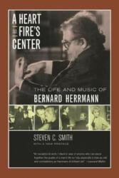 Heart at Fire's Center - The Life and Music of Bernard Herrmann (2002)