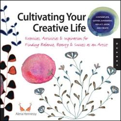 Cultivating Your Creative Life (2012)