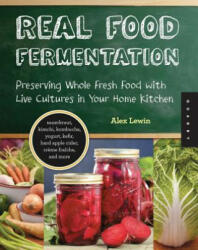 Real Food Fermentation (2012)