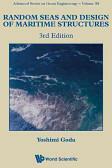 Random Seas and Design of Maritime Structures (2010)